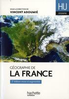 Couverture du livre « Hu Histoire ; Géographie De La France » de Collectif aux éditions Hachette Education