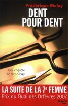Couverture du livre « Dent pour dent » de Frederique Molay aux éditions Fayard