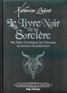 Couverture du livre « Le livre noir de la sorcière » de Katherine Quenot aux éditions Desinge Hugo Cie