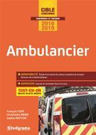 Couverture du livre « Ambulancier ; tout-en-un (concours 2018/2019) » de Francois Font et Sophie Matton et Christophe Marie aux éditions Studyrama