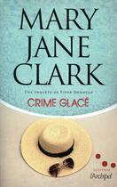 Couverture du livre « Crime glacé » de Mary Jane Clark aux éditions Archipel