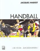 Couverture du livre « Handball » de Jacques Mariot aux éditions Eps