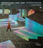 Couverture du livre « Source books in architecure t.14 ; Rem Koolhaas, OMA + AMO / spaces for Prada » de Rem Koolhaas et Benjamin Wilke aux éditions Acc Art Books