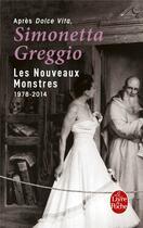 Couverture du livre « Les nouveaux monstres » de Simonetta Greggio aux éditions Lgf