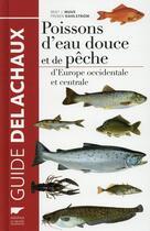 Couverture du livre « Poissons d'eau douce et de pêche d'Europe occidentale et centrale » de Bent J. Muus et Preben Dahlstrom aux éditions Delachaux & Niestle