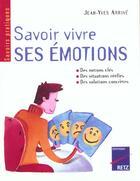 Couverture du livre « Savoir vivre ses émotions » de Jean-Yves Arrive aux éditions Retz