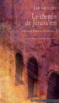 Couverture du livre « Trilogie d'arn le templier t.1 ; le chemin de jérusalem » de Jan Guillou aux éditions Agone