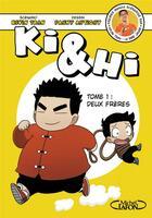 Couverture du livre « Ki & Hi T.1 ; deux frères » de Kevin Tran et Fanny Antigny aux éditions Michel Lafon