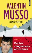 Couverture du livre « Sans faille » de Valentin Musso aux éditions Points