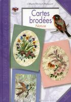 Couverture du livre « Cartes brodées nature » de Denizot aux éditions Editions Carpentier