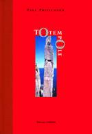Couverture du livre « Totem Pole ; le grimpeur qui écrit » de Paul Prichtard aux éditions Guerin