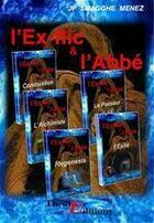 Couverture du livre « Compilation : l'ex-flic et l'Abbé » de Jean-Pierre Smagghe-Menez aux éditions Thriller Editions