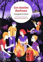 Couverture du livre « Les cousins Karlsson T.9 ; trompettes et tracas » de Katarina Mazetti aux éditions Thierry Magnier