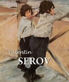 Couverture du livre « Valentin Serov » de Valentin Serov et Dmitri V. Sarabianov aux éditions Parkstone International