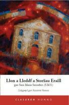 Couverture du livre « Llon a Lleddf a Storiau Eraill » de Reeves Rosanne aux éditions Honno Press Digital