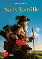 Couverture du livre « Sans famille ; texte abrégé (édition 2018) » de Hector Malot aux éditions Hachette Jeunesse