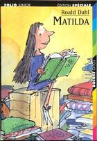 Couverture du livre « Matilda » de Roald Dahl aux éditions Gallimard-jeunesse