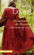 Couverture du livre « Les demoiselles de Beaune » de Karine Lebert aux éditions Presses De La Cite