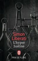 Couverture du livre « L'hyper justine » de Simon Liberati aux éditions J'ai Lu
