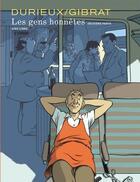Couverture du livre « Les gens honnêtes T.2 » de Jean-Pierre Gibrat et Christian Durieux aux éditions Dupuis