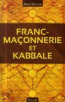Couverture du livre « Franc-maçonnerie et kabbale » de Marie Delclos aux éditions Trajectoire