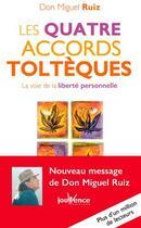 Couverture du livre « Les quatre accords toltèques ; la voie de la liberté personnelle » de Miguel Ruiz aux éditions Jouvence