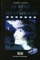 Couverture du livre « Le reve et ses symboles » de Marie Coupal aux éditions De Mortagne