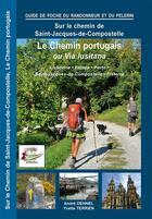 Couverture du livre « Le Chemin Portugais, La Via Lusitana » de A.Dhenel/Y.Terrien aux éditions Lepere Francois