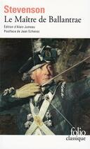 Couverture du livre « Le maître de Ballantrae » de Robert Louis Stevenson aux éditions Gallimard