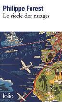 Couverture du livre « Le siècle des nuages » de Philippe Forest aux éditions Gallimard