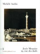 Couverture du livre « Josée Meunier, 19 rue des juifs » de Michele Audin aux éditions Gallimard