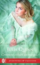 Couverture du livre « Comment seduire un marquis ? » de Julia Quinn aux éditions J'ai Lu