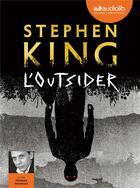 Couverture du livre « L'outsider - livre audio 2 cd mp3 » de Stephen King aux éditions Audiolib