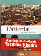 Couverture du livre « L'attentat » de Glen Chapron et Loic Dauvillier aux éditions Glenat
