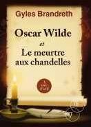 Couverture du livre « Oscar Wilde et le meurtre aux chandelles » de Gyles Brandreth aux éditions A Vue D'oeil