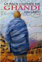 Couverture du livre « Face cachée de Ghandi » de Pierre Campo aux éditions Terriciae