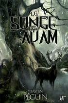 Couverture du livre « Le songe d'Adam » de John Ethan Py aux éditions L'homme Sans Nom