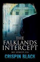 Couverture du livre « The Falklands Intercept » de Black Crispin aux éditions Gibson Square Digital