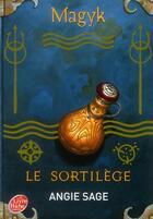 Couverture du livre « Magyk t.5 ; le sortilège » de Angie Sage aux éditions Hachette Jeunesse