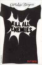 Couverture du livre « Kill all enemies » de Melvin Burgess aux éditions Gallimard-jeunesse