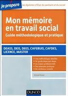 Couverture du livre « JE PREPARE ; mon mémoire en travail social » de Mickael Roman aux éditions Dunod