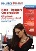 Couverture du livre « Réussite concours ; note-rapport-cas pratique » de Yolande Ferrandis aux éditions Foucher