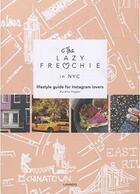 Couverture du livre « The Lazy Frenchie in New York » de Aurelie Hagen aux éditions Editions Racine