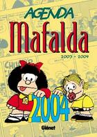 Couverture du livre « Agenda Malfada 2003-2004 » de Quino aux éditions Glenat