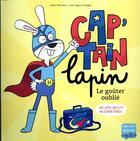Couverture du livre « Cap'tain Lapin, le goûter oublié ; un lapin. un slip. un super-héros. » de Julien Hervieux et Luke Seguin-Magee aux éditions Philippe Auzou