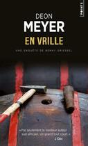 Couverture du livre « En vrille » de Deon Meyer aux éditions Points