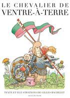 Couverture du livre « Le chevalier de Ventre à Terre » de Gilles Bachelet aux éditions Seuil Jeunesse