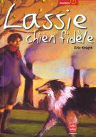 Couverture du livre « Lassie, chien fidèle » de Eric Knight aux éditions Hachette Jeunesse