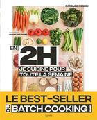Couverture du livre « En 2h je cuisine pour toute la semaine » de Charly Deslandes et Caroline Pessin aux éditions Hachette Pratique