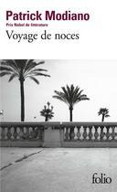 Couverture du livre « Voyage de noces » de Patrick Modiano aux éditions Gallimard
